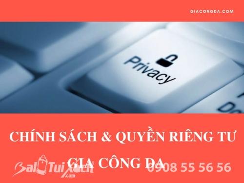 Chính sách quyền riêng tư tại Gia Công Da, 24, Phương Thảo, Balo túi xách, 23/01/2018 14:58:29